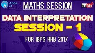 IBPS RRB | Data Interpretation (Session - 1) | Maths |  Online Coaching for SBI IBPS Bank PO 2017 Video
