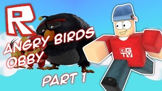 ANGRY BIRDS OBBY #1 | Roblox