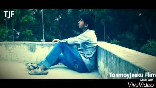 Tanzim Hasan 2016 Video Song.