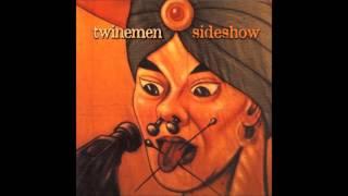 Twinemen - Sideshow (2004) FULL ALBUM