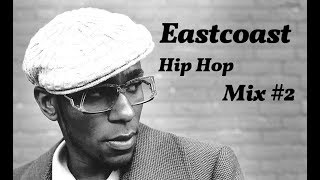 Eastcoast Hip Hop (1 hour 90s/2000s Mix) Vol.2