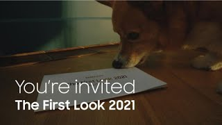 You're invited: The First Look 2021 | Samsung
