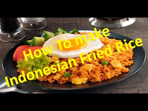 How tO make Indonesian Fried Ried Recipe
