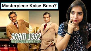 Why Scam 1992 The Harshad Mehta Story Is A MASTERPIECE? | Deeksha Sharma