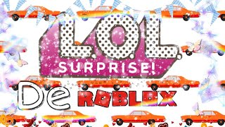 Opening L.O.L. surprise of ROBLOX-