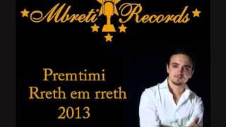 Premtimi - Rreth em rreth (Official 2013)