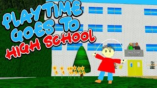 Playtime Goes To HIGH SCHOOL for the First Time! | Baldi's Basics Roblox RP