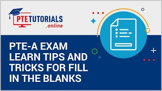 PTE A Exam Learn Tips And Tricks For Fill In The Blanks