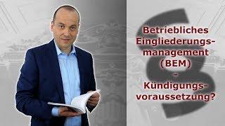 BEM - Betriebliches Eingliederungsmanagement -  Kündigungsvoraussetzung? | FA Bredereck
