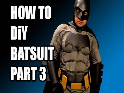 BATMAN Vs SUPERMAN How to DiY BatSuit  BatFleck Part 3