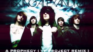 Asking Alexandria - A Prophecy (VF Project remix)
