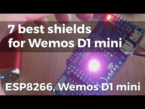 7 best shields for Wemos D1 mini (ESP8266, ESP8285, Arduino IDE)