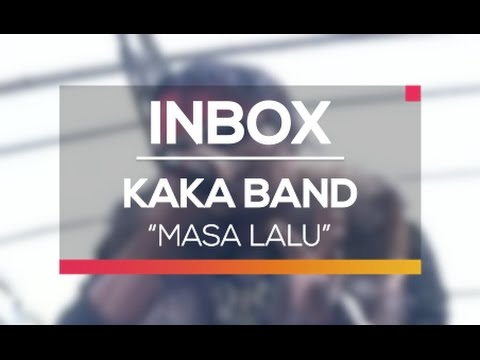 Kaka Band - Masa Lalu (Live on Inbox)