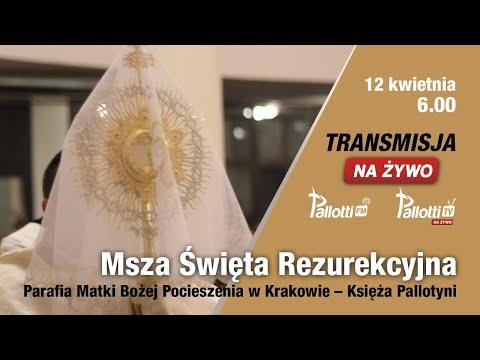 Msza Święta Rezurekcyjna //Pallotyni Kraków// 12 kwietnia, 6.00
