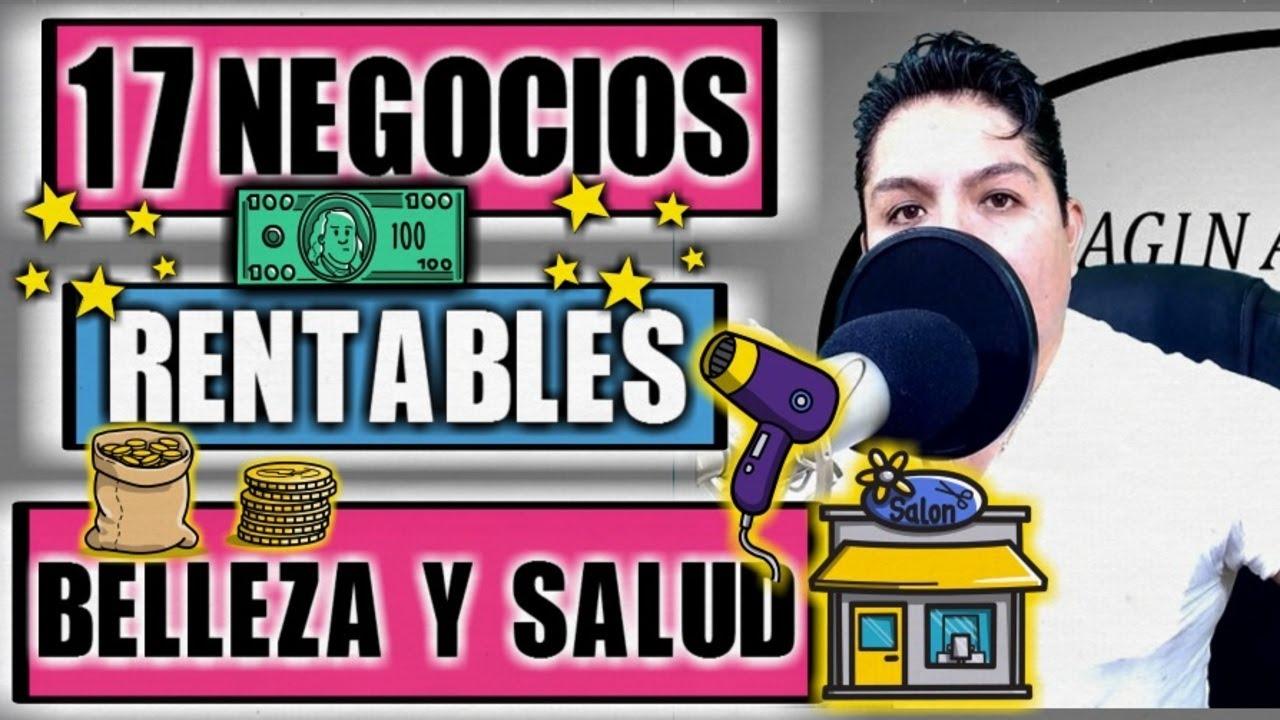 17 NEGOCIOS RENTABLES DE BELLEZA Y SALUD