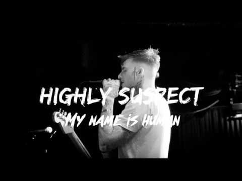 Highly Suspect - MY NAME IS HUMAN - Subtitulado al Español