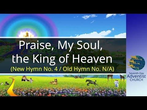 Praise, My Soul, the King of Heaven, SDA Church Hymn # 04   SDA Hymn Ministry