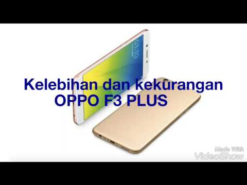 Kelebihan dan kekurangan OPPO F3 PLUS Review Indonesia - YouTube