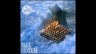 Blue System-Body heat (long version)
