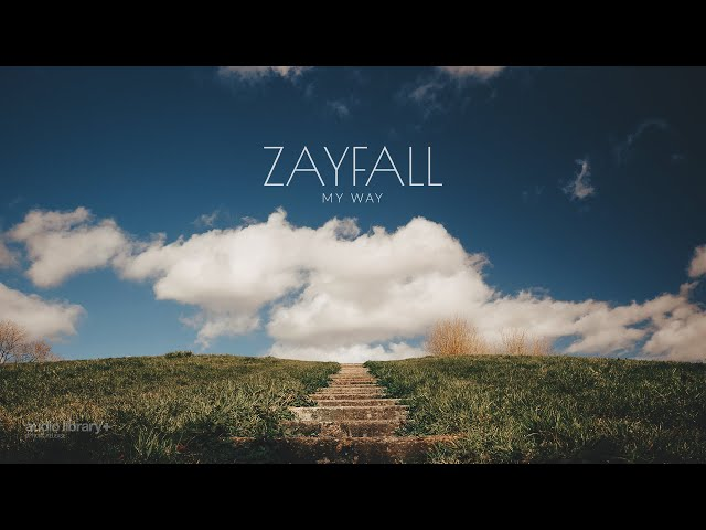 My Way - ZAYFALL [Audio Library Release]