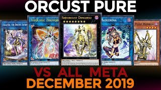 [YGOPRO] Orcust (December 2019) VS All Meta and Decklist