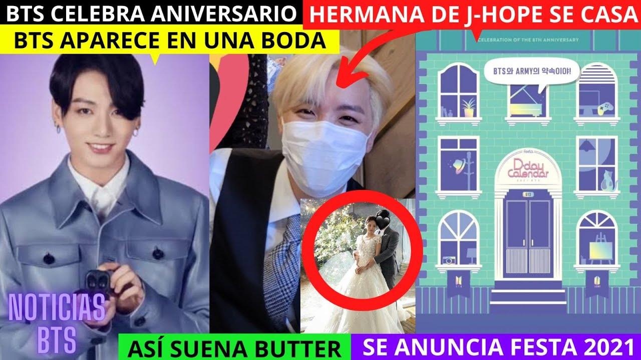 BTS APARECE en BODA / JHOPE SE CASA / ASÍ SUENA BUTTER /SE ANUNCIA FESTA 2021 / CELEBRAN ANIVERSARIO