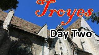 Vlog: Troyes Day 2