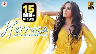 Aastha Gill - Hermosa | D Soldierz | Aashim Gulati | Official Music Video