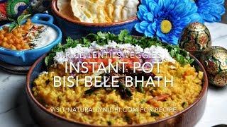 Instant Pot Bisi Bele Bhath (Rice-Lentils-Veggies One Pot Meal)
