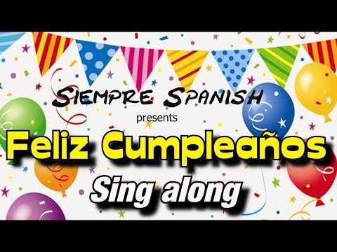 Learn Spanish - Happy Birthday (sing Along)