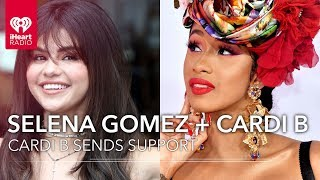 Cardi B Sends Her Support to Selena Gomez   Fast Facts