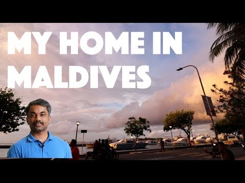 My Home in Maldives - An Expatriate Living and Working in Maldives
