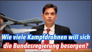 Wie viele Kampfdrohnen holt sich die Bundesregierung für die Bundeswehr?