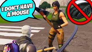 I FOUND A GIRL ON FORTNITE THAT PLAYS PC WITHOUT A MOUSE!!!