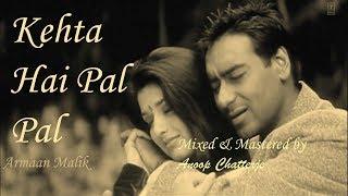 Kehta Hai Pal Pal Lyrical Video - Sachiin J.Joshi, Alankrita Sahai-Armaan Malik,Shruti Pathak