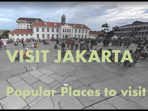 5 Popular Places to visit in Jakarta Indonesia