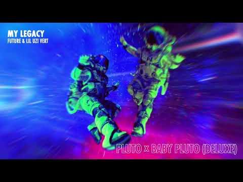 Future & Lil Uzi Vert - My Legacy [Official Audio]