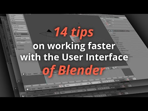 14 Tips on working faster with the User Interface of Blender (Tutorial EN)