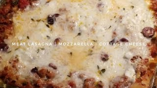Meat Lasagna with Mozzarella & Cottage Cheese