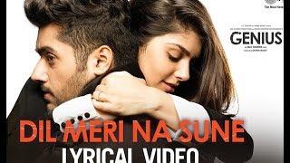 Dil Meri Na Sune Song Video_ Genius    Utkarsh, Ishita    Atif Aslam    Himesh Res Full HD
