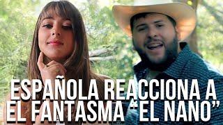 """ESPAÑOLA REACCIONA A MUSICA MEXICANA """"El Nano""""  corrido de El Fantasma"""