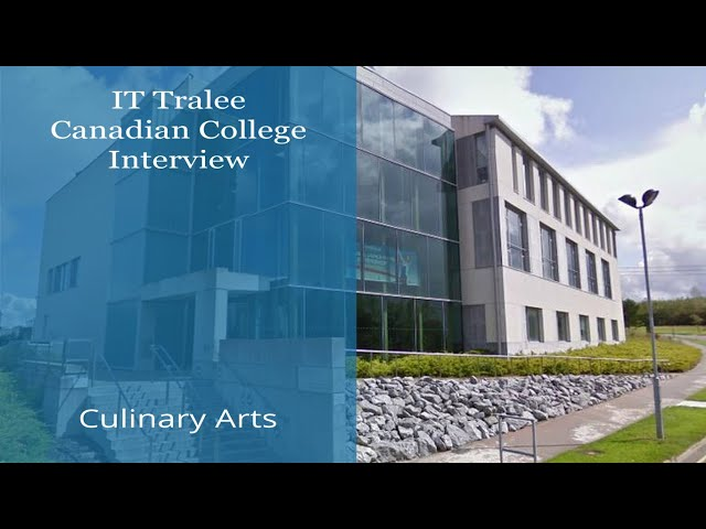 IT Tralee in Ireland - Canadian College Student Interview - Culinary Arts