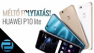 Erős bástya a középmezőnyben   Huawei P10 lite teszt