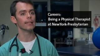 Being a Physical Therapist at NewYork-Presbyterian