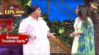 Bumper Takes Sarla's Case - The Kapil Sharma Show