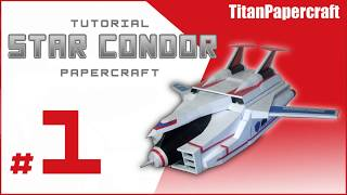 Download Video #1 - Tutorial Star Condor Papercraft MP3 3GP MP4