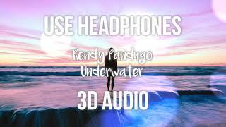 [3D AUDIO] Rendy Pandugo - Underwater