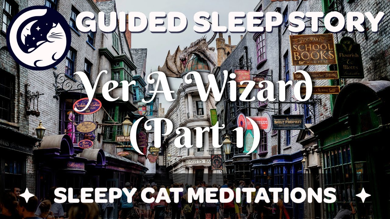 Download 'Yer A Wizard' (Part 1) - Guided Sleep Story Inspired by the World of Harry Potter