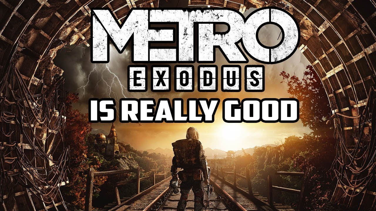 Metro Exodus Is Really Good (Review) - Gggmanlives