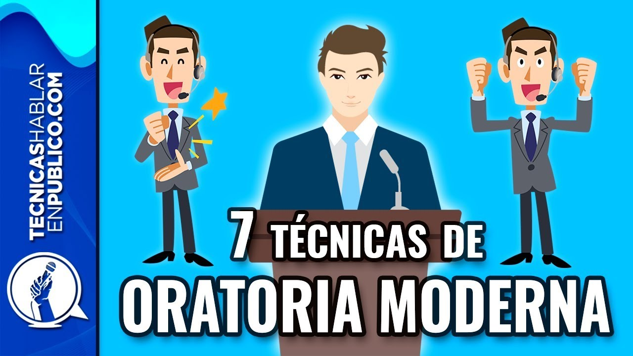 7 Técnicas de Oratoria Moderna para Hablar en Público como ...